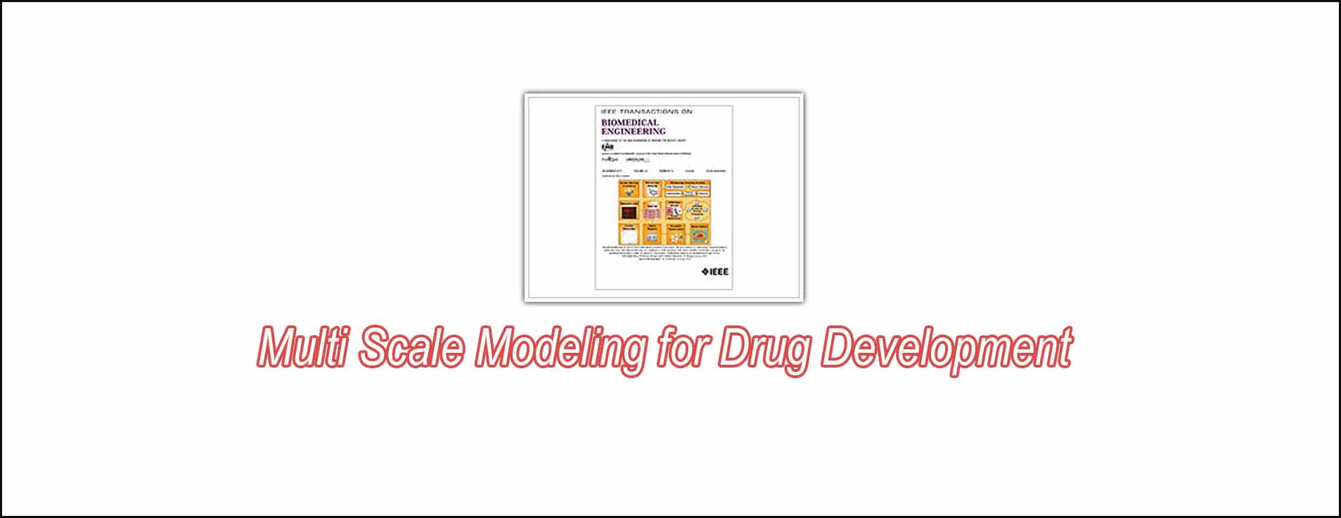 Multi Scale Modeling For Drug Development