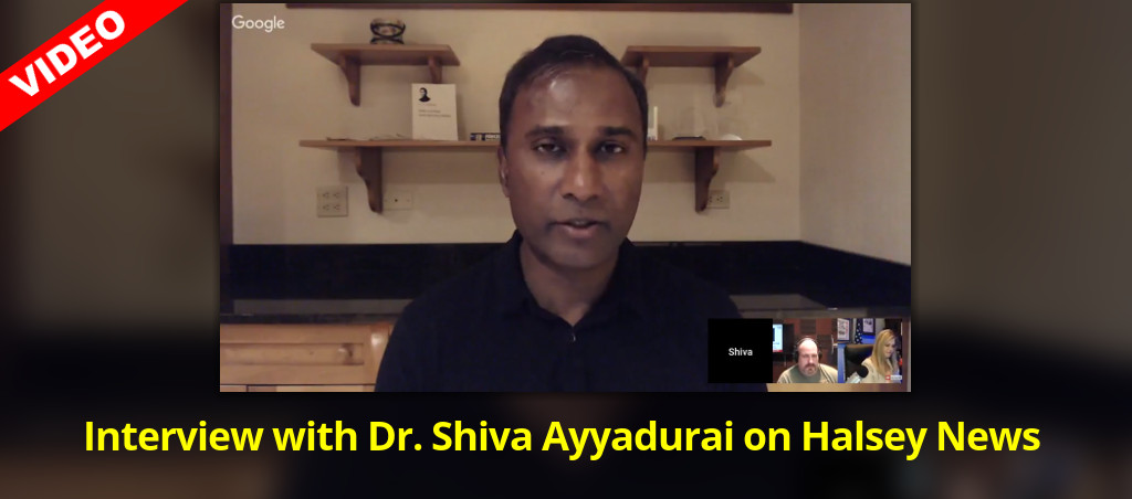 Interview With Dr. Shiva Ayyadurai On Halsey News