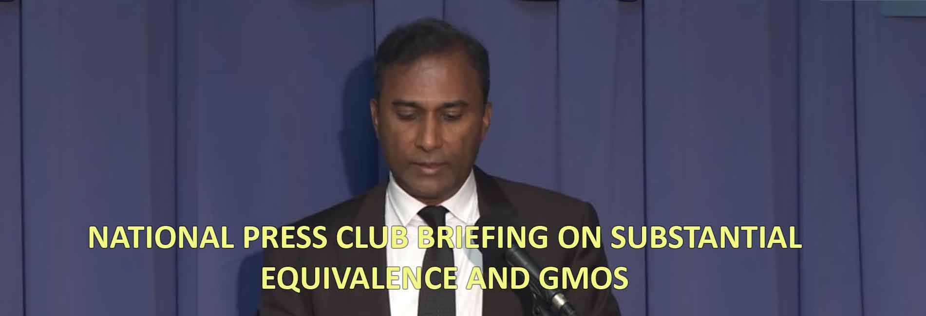 National Press Club Briefing On Substantial Equivalence And GMOs