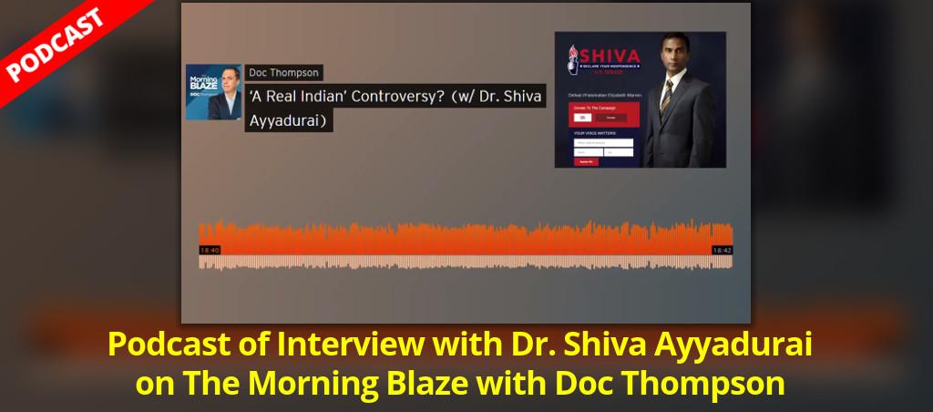 Dr. Shiva Ayyadurai Live On The Morning Blaze With Doc Thompson