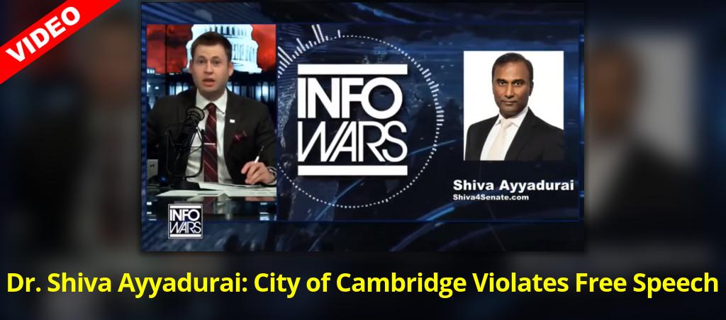 Dr. Shiva Ayyadurai: City Of Cambridge Violates Free Speech