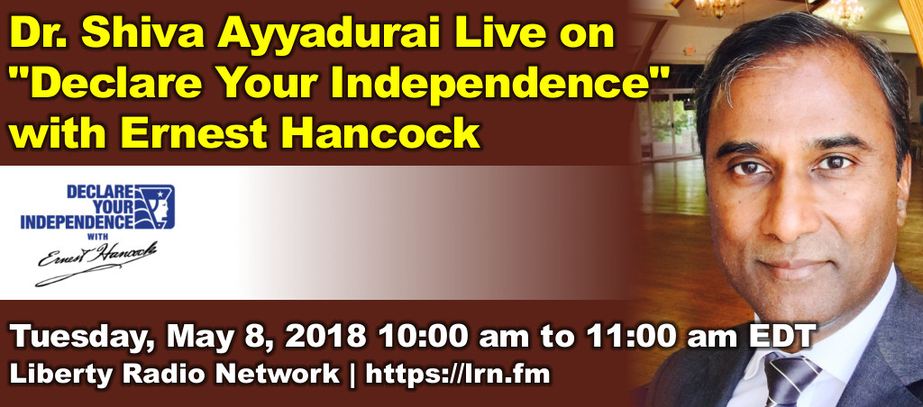 """Dr. Shiva Ayyadurai Live On """"Declare Your Independence"""" With Ernest Hancock"""