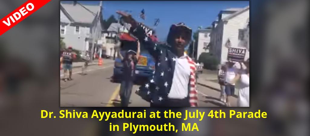 Dr. Shiva Ayyadurai: July 4th Parade In Plymouth, MA