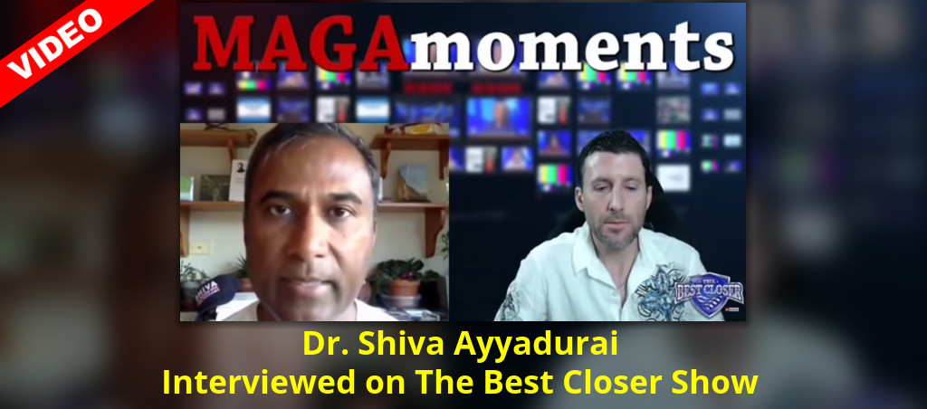 Interview With Dr. Shiva Ayyadurai On The Best Closer Show