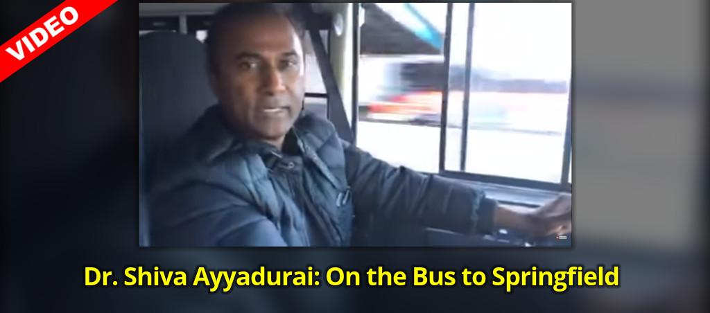 Dr. Shiva Ayyadurai: On The Bus To Springfield