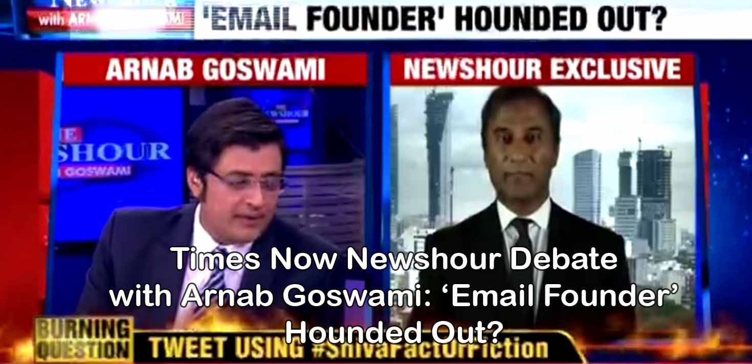 Times Now Newshour Debate With Arnab Goswami: 'Email Founder' Hounded Out?