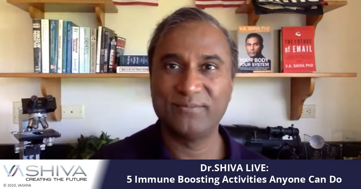Dr.SHIVA LIVE: 5 Immune Boosting Activities Anyone Can Do