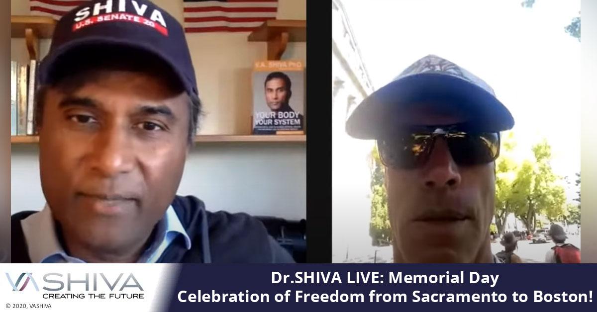 Dr.SHIVA LIVE: Memorial Day Celebration Of Freedom From Sacramento To Boston!