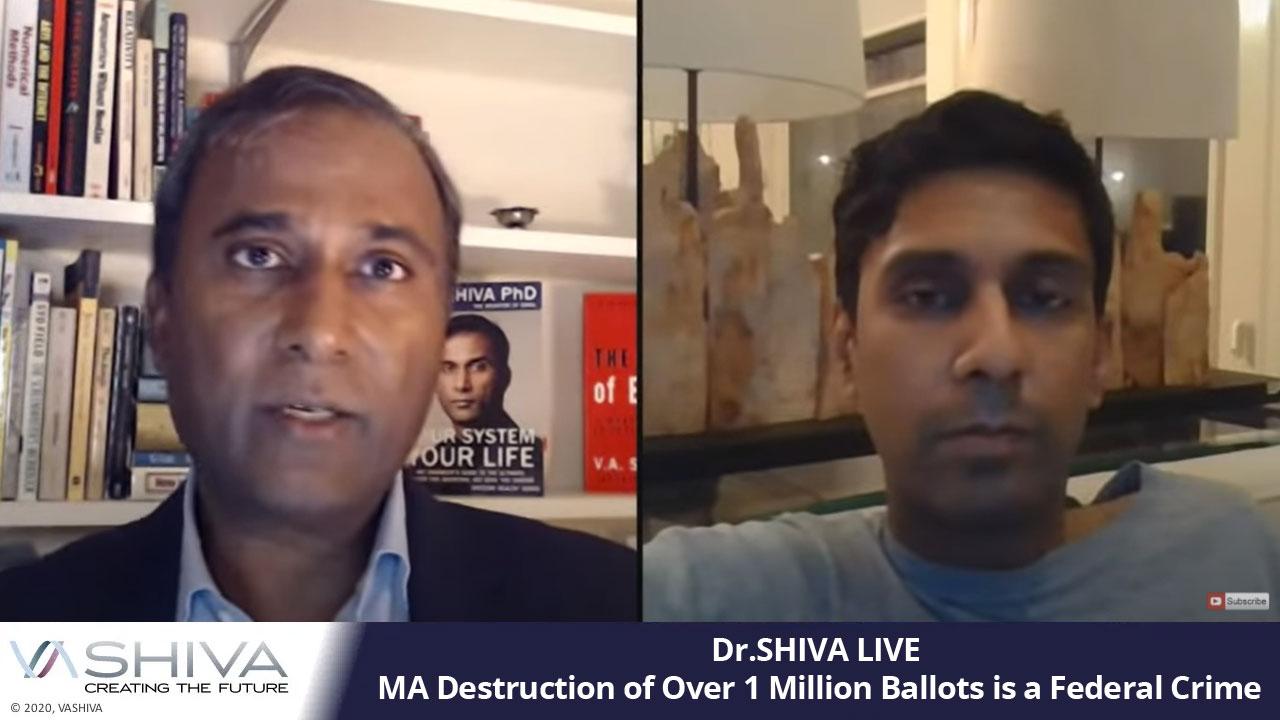 Dr.SHIVA LIVE: MA Destruction Of Over 1 Million Ballots Is A Federal Crime