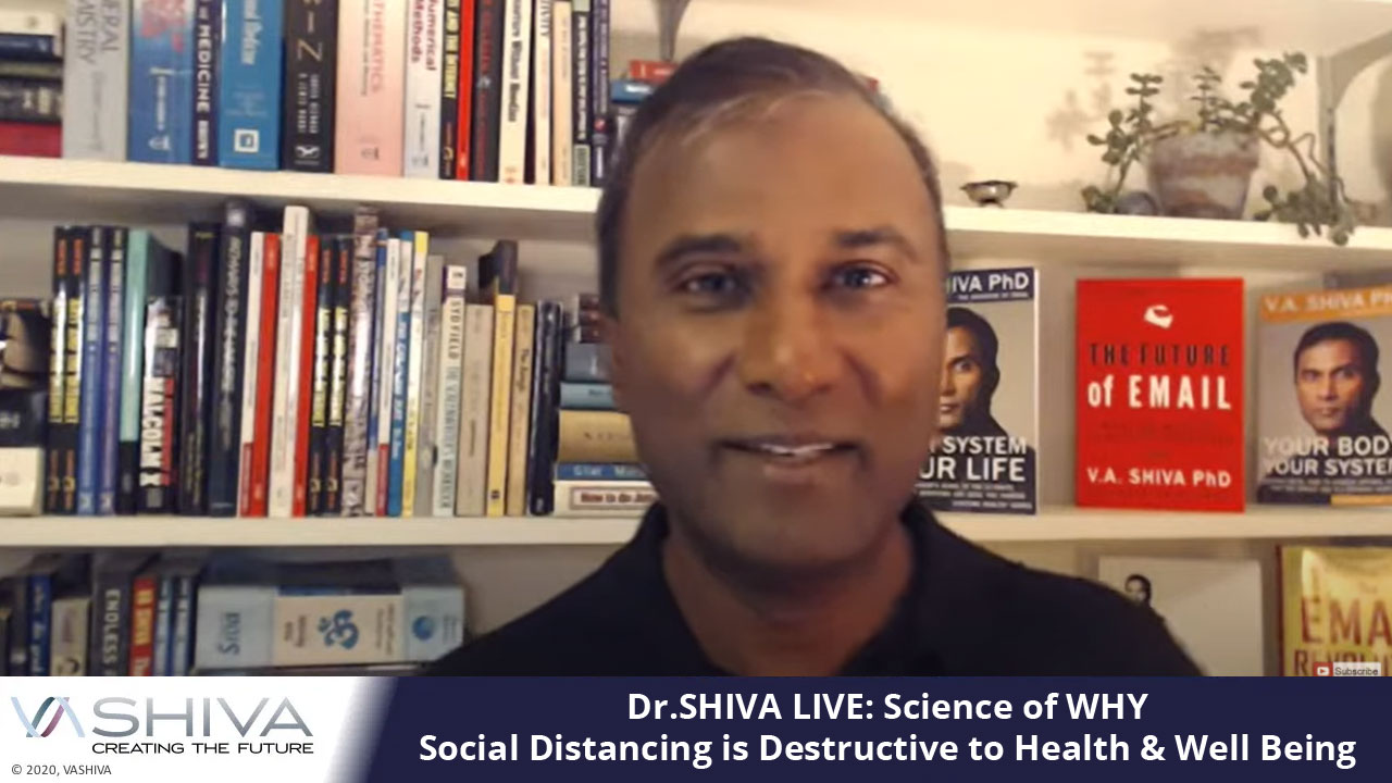 Dr.SHIVA LIVE: Science Of WHY Social Distancing Is Destructive To Health & Well Being