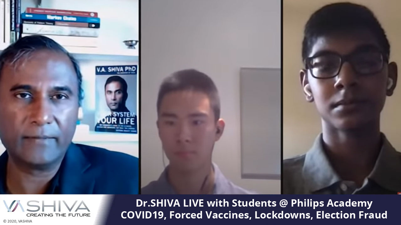 Dr.SHIVA LIVE With Students @ Philips Academy – COVID19, Forced Vaccines, Lockdowns, Election Fraud