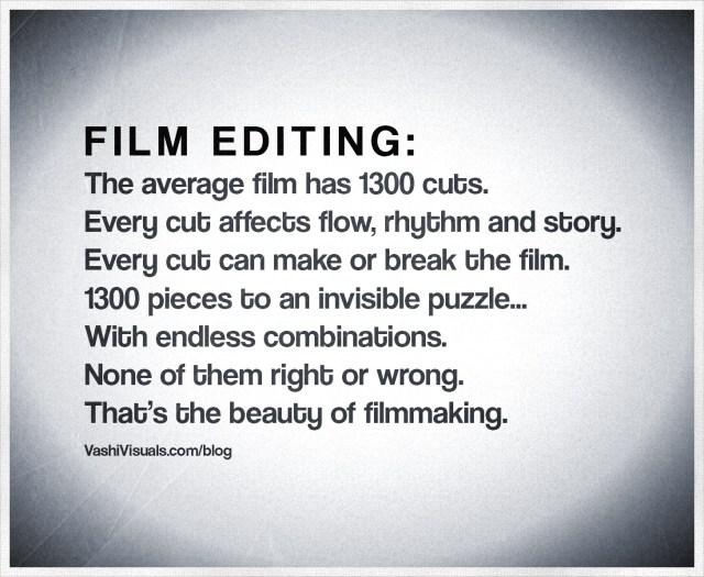 Vashi's quote on film editing