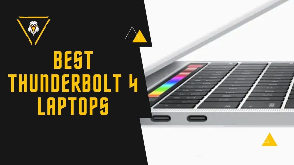 Best Laptops With Thunderbolt 4