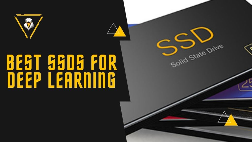 Best SSD for Deep Learning