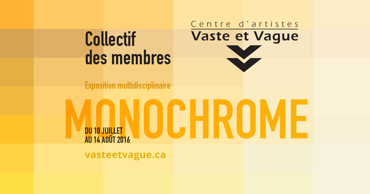 Vaste et Vague MONOCHROME Collectif des membres