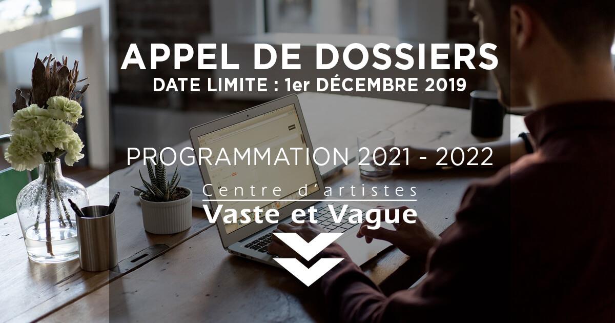 APPEL DE DOSSIERS - Programmation 2021 - 2022 | Centre d'artistes Vaste et Vague