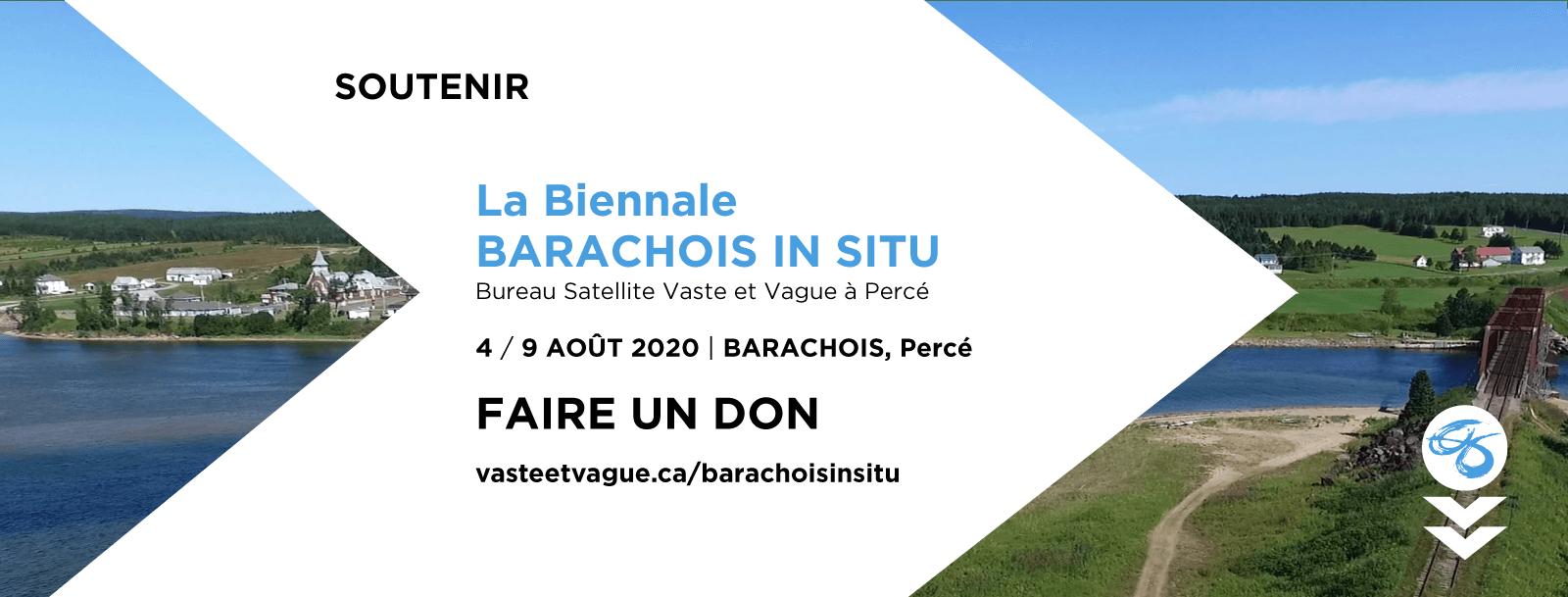 SOUTENIR La Biennale BARACHOIS IN SITU | FAIRE UN DON