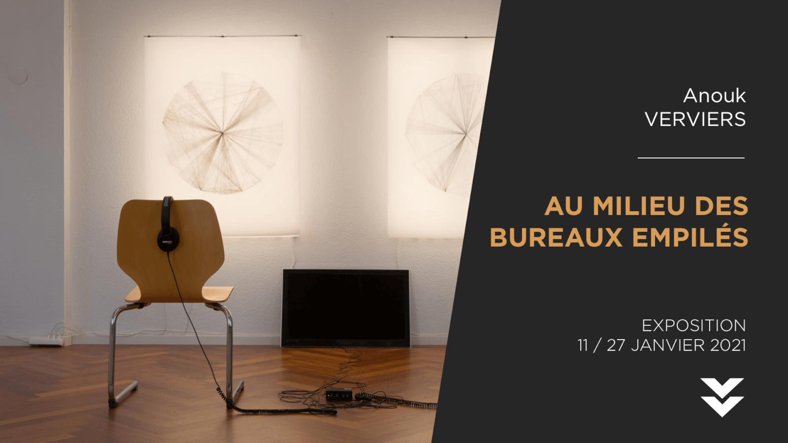 AU MILIEU DES BUREAUX EMPILES   Installation   Anouk VERVIERS