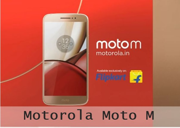 Specifications and price of Moto M India, Motorola Moto M  RAM - sensors processor - storage - battery specs moto m launch offers flipkart best buy discounts