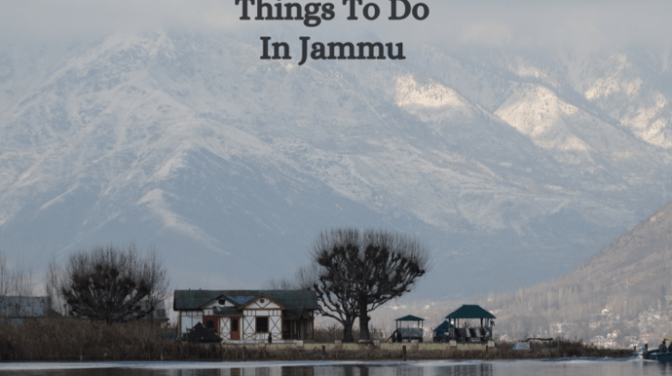 Things To Do In Jammu