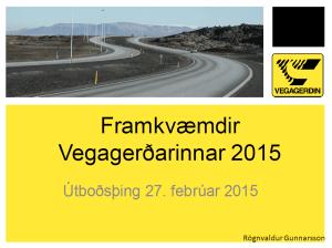 Framkvæmdri Vegagerðin2015