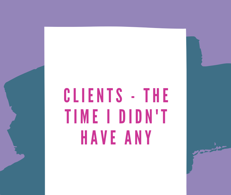 Clients – The Time I Didn't Have Any