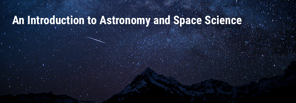 An Introduction to Astronomy and Space Science