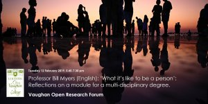 Vaughan Open Research Forum - Bill Myers - What It's Like To Be A Person