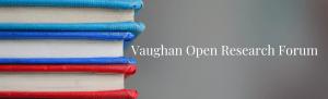 Vaughan Open Research Forum