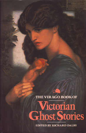 Virago Book Of Victorian Ghost Stories
