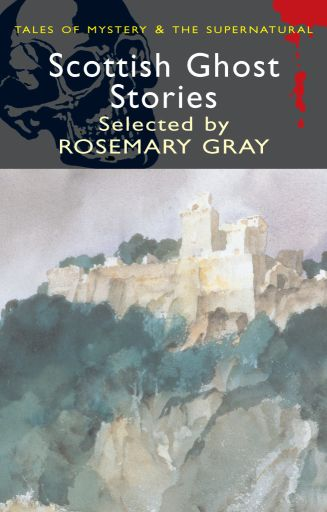 Rosemary Gray - Scottish Ghost Stories