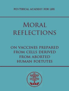 "The Pontifical Academy for Life reaffirmed the ""lawfulness"" of using vaccines to protect children and those around them."