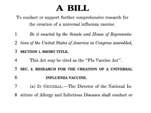 The Flu Vaccine Act would help fund a universal flu vaccine.