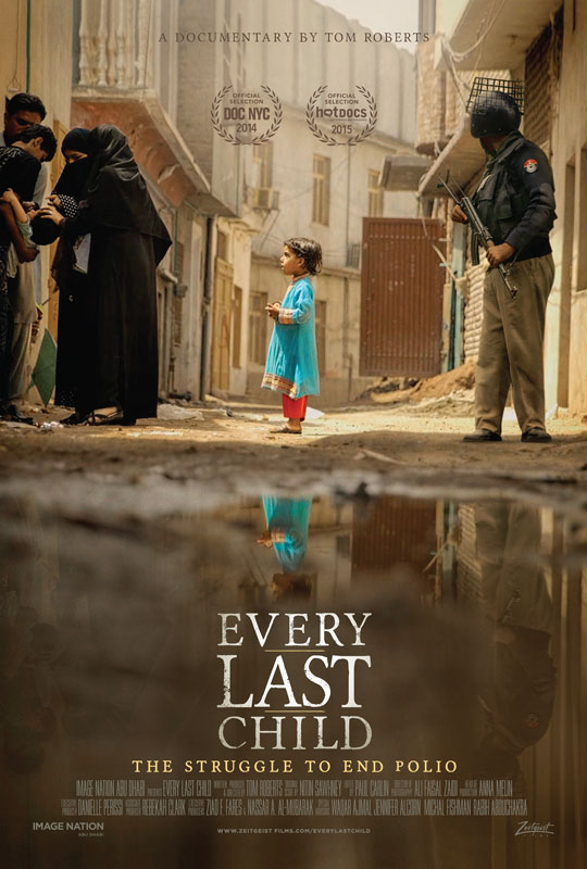 Every Last Child takes a look at the fight to end polio in Pakistan.