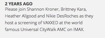 Shannon Kroner hosted a screening of VAXXED... with Brittney Kara, the woman who said God is against vaccines.