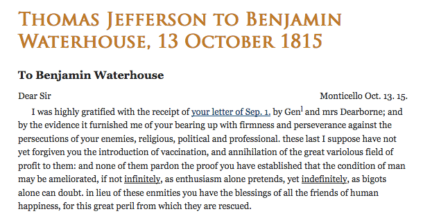 Many of Thomas Jefferson's writings show his support for vaccines.