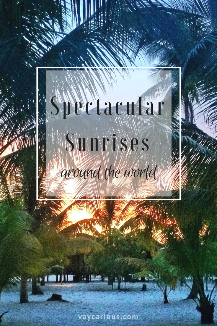 Spectacular Sunrises Around the World http://vaycarious.com/2017/01/16/sunrises Sunrise Tour
