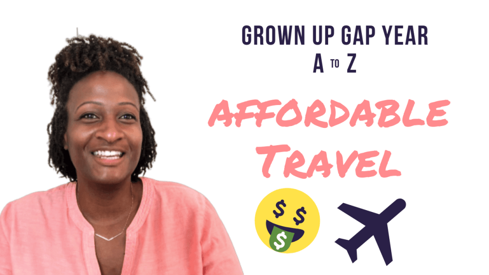 videos on Affordable Travel and How I Saved $14k.