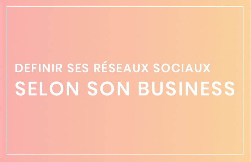 Réseaux sociaux pour son business