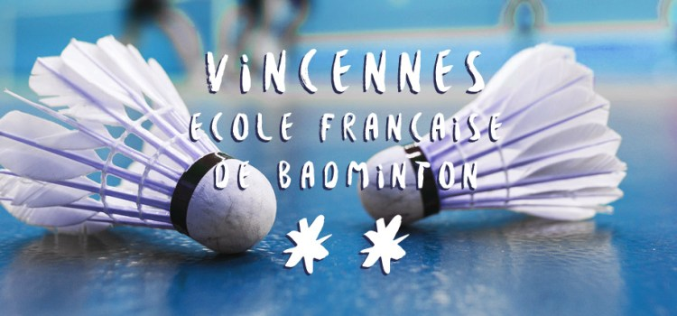 """Labellisation """"Ecole Française de badminton"""""""