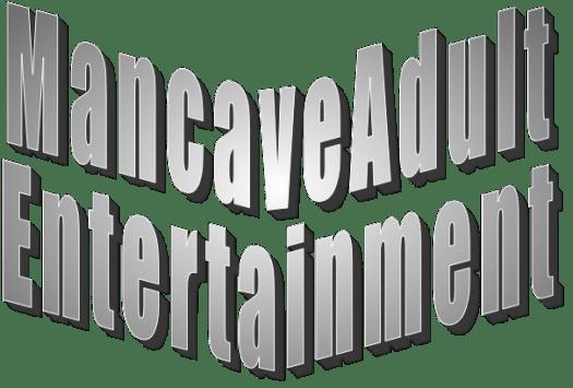 Mancave Adult Entertainment, content voor volwassenen
