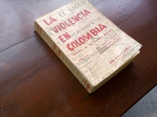 La Violencia en Colombia was an early study of the roots of the Colombian violence, and a precursor to the latest study, Basta Ya! discussed in an earlier blog post.