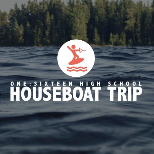 High School Houseboat Trip