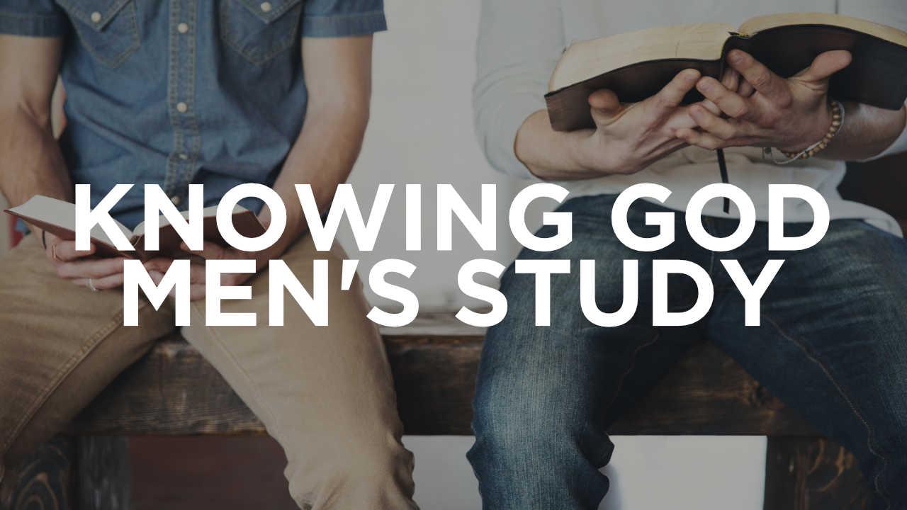 Knowing God Men's Study