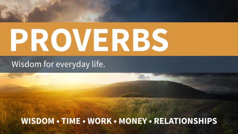 Proverbs | Wisdom for Everyday Life
