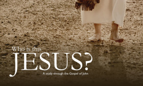 Who is this Jesus? | The Gospel of John