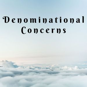 Denominational Concerns
