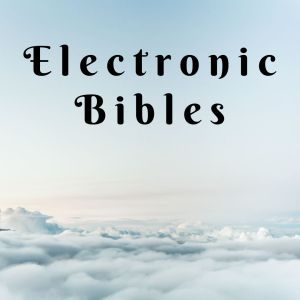Electronic Bibles
