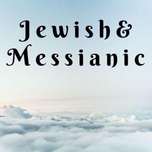 Jewish and Messianic