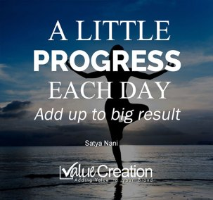 A little progress each day add up to big result